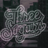 Three sugars creative