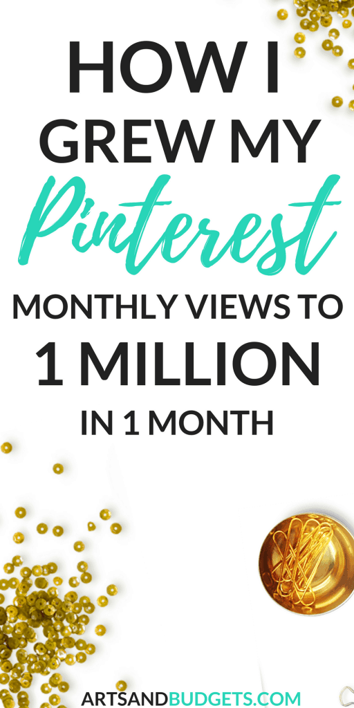 How I grew my Pinterest Monthly views to 1 million in 1 month