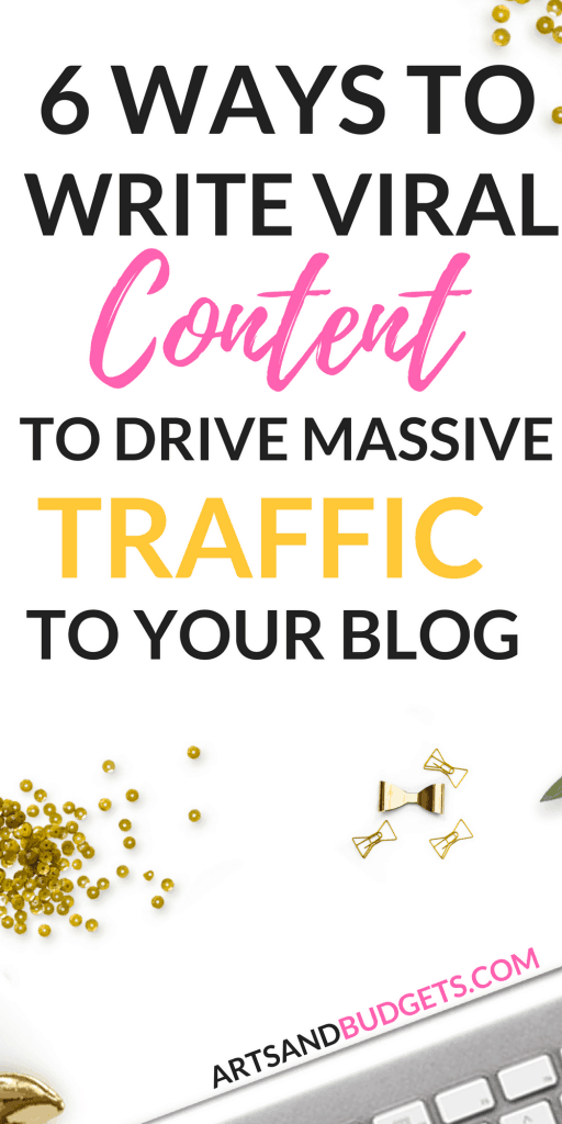How to write viral content to increase blog traffic