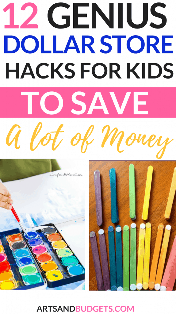 12 Dollar Store Hacks For Kids To Save Money - Arts and Budgets