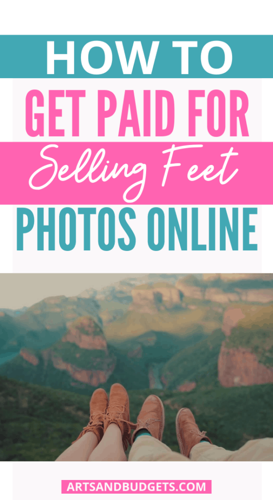 How To Sell Feet Pictures Online